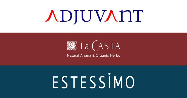 「ESTESSIMO(エステシモ)」「ADJUVANT(アジュバン)」 「La CASTA(ラカスタ)」